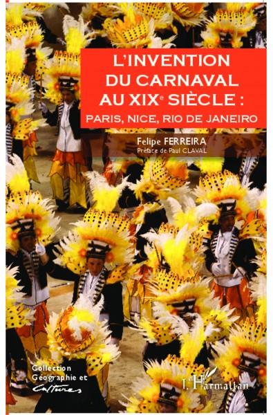 L'invention du carnaval au XIXe siècle