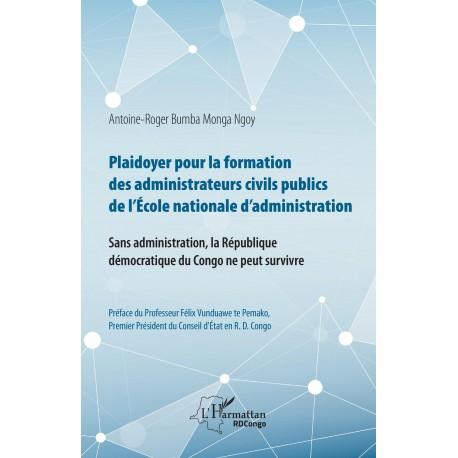 Plaidoyer pour la formation des administrateurs civils publics Recto