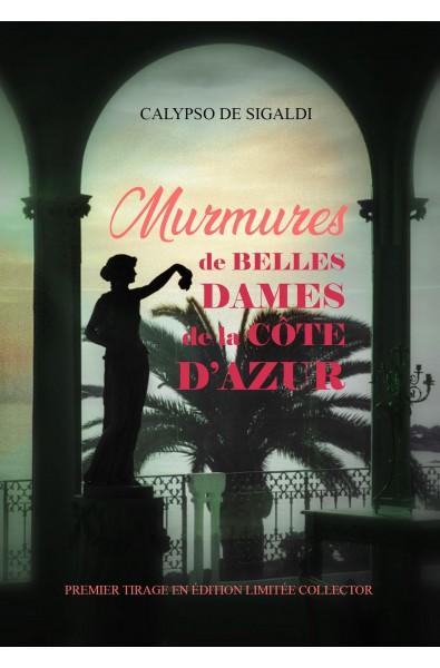 Murmures de Belles Dames de la Côte d'Azur
