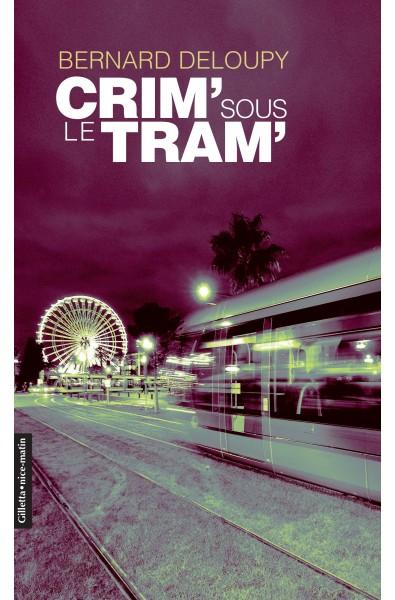 Crim' sous le tram'