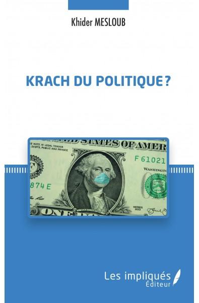 Krach du politique ?