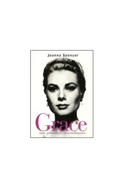 Grace, une princesse désanchantée