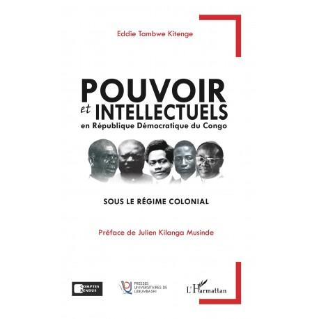Pouvoir et intellectuels en République Démocratique du Congo sous le régime colonial Recto