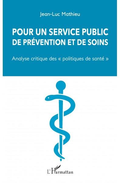 Pour un service public de prévention et de soins