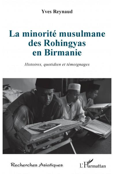 La minorité musulmane des Rohingyas en Birmanie