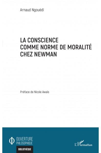 La conscience comme norme de moralité chez Newman
