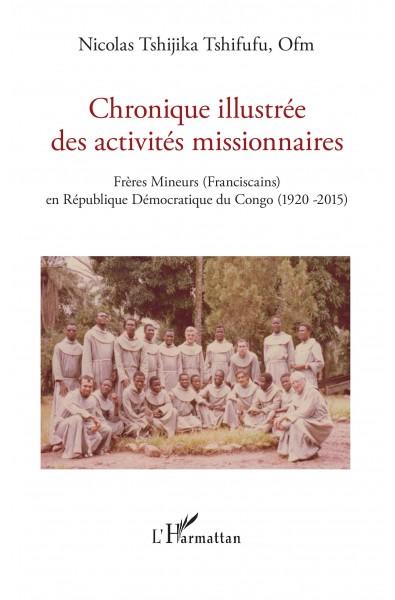 Chronique illustrée des activités missionnaires