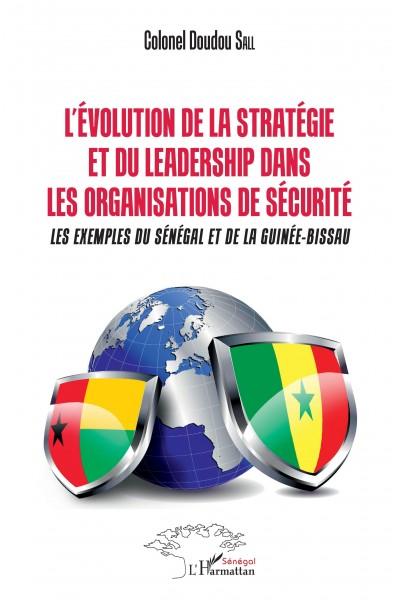 L'Evolution de la stratégie et du leadership dans les organismes de sécurité
