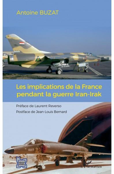 Les implications de la France pendant la guerre Iran-Irak