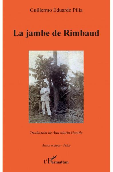 La jambe de Rimbaud