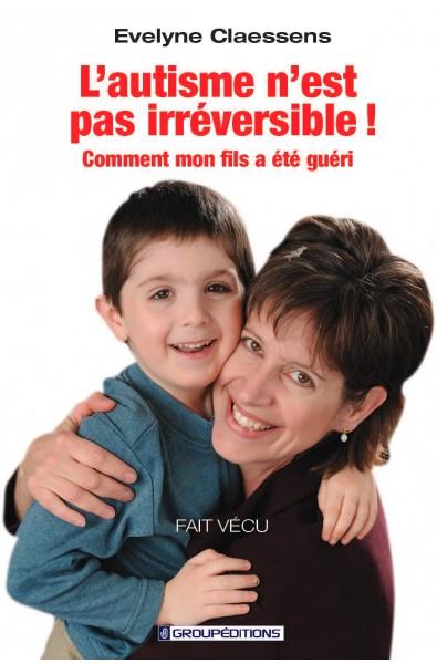 L'autisme n'est pas irréversible !