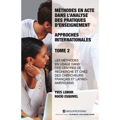 Méthodes en acte dans l'analyse des pratiques d'enseignement: approches internationales - Tome 2 Recto