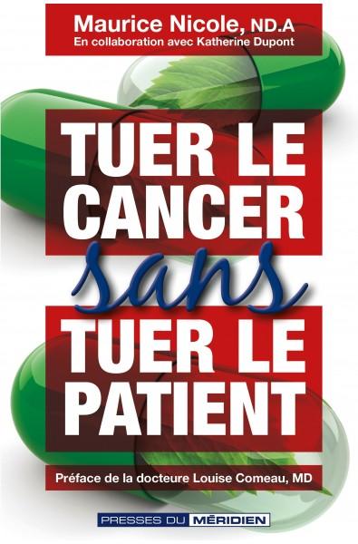 Tuer le cancer sans tuer le patient