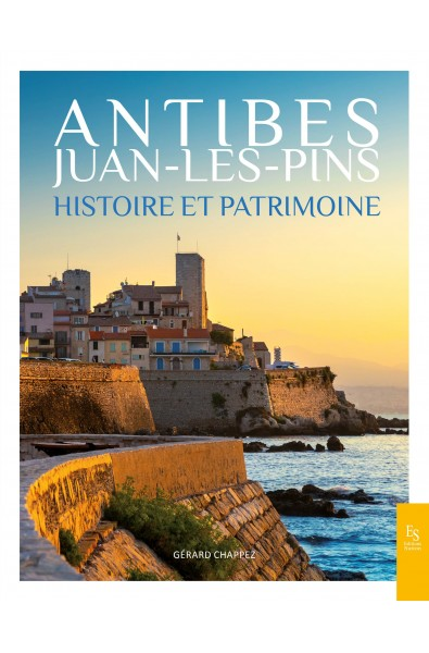 Antibes Juan-Les-Pins Histoire et Patrimoine
