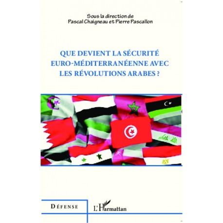 Que devient la sécurité euro-méditerranéenne avec les révolutions arabes ? Recto