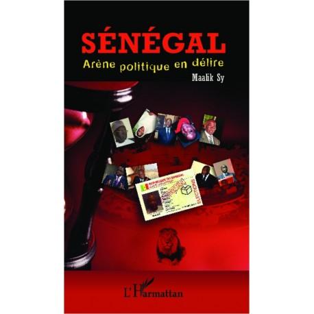 Sénégal, arène politique en délire Recto