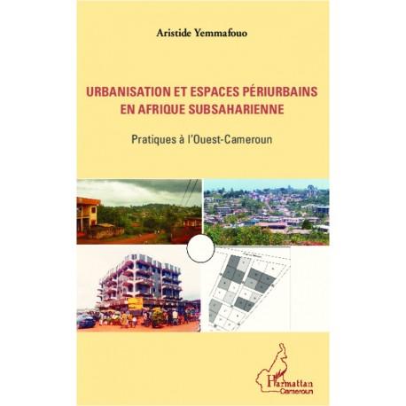 Urbanisation et espaces périurbains en Afrique subsaharienne Recto