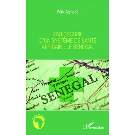 Radioscopie d'un système de santé africain : le Sénégal Recto