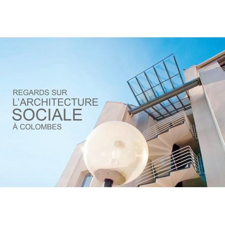 Regards sur l'architecture sociale à Colombes Recto