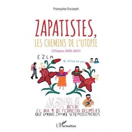 Zapatistes, les chemins de l'utopie Recto