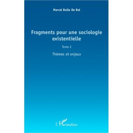 Fragments pour une sociologie existentielle (Tome 2) Recto