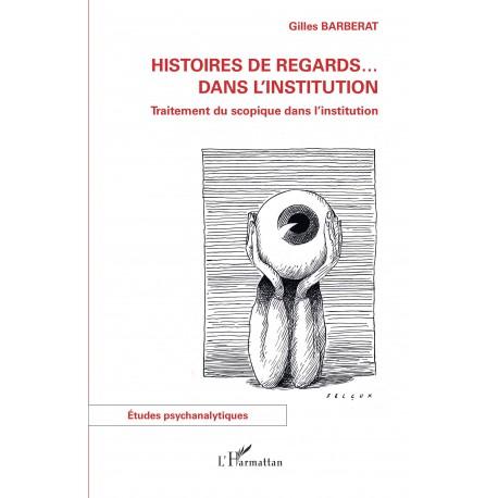 Histoires de regards ... dans l'institution Recto