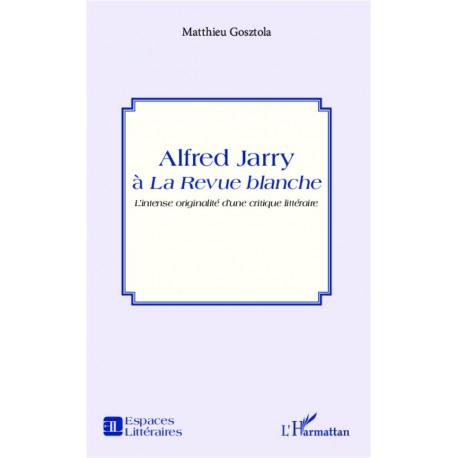 Alfred Jarry à la Revue blanche Recto
