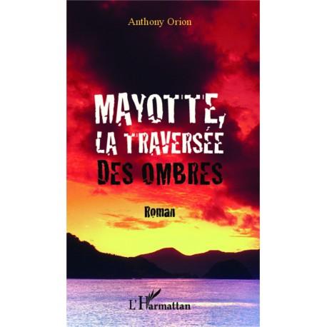 Mayotte, la traversée des ombres Recto