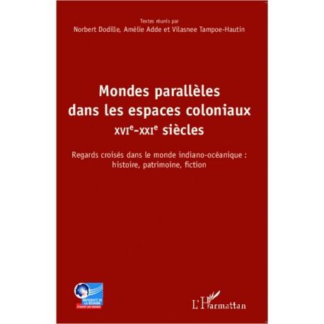 Mondes parallèles dans les espaces coloniaux Recto