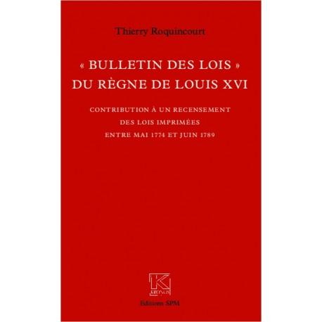 """""""Bulletin des lois"""" du règne de Louis XVI Recto"""
