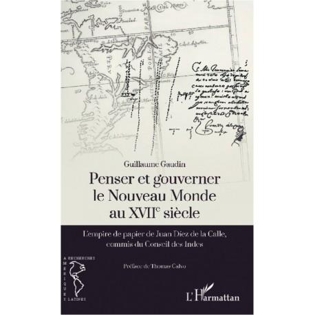 Penser et gouverner le Nouveau Monde au XVIIe siècle Recto