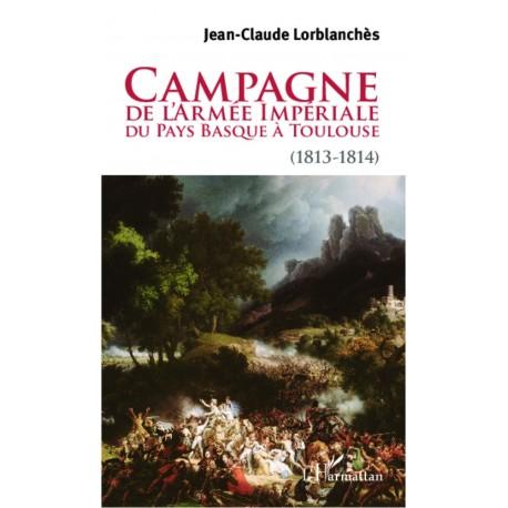Campagne de l'armée impériale du Pays Basque à Toulouse (1813-1814) Recto