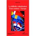 La difficile cohabitation Etats-nations / Europe Recto