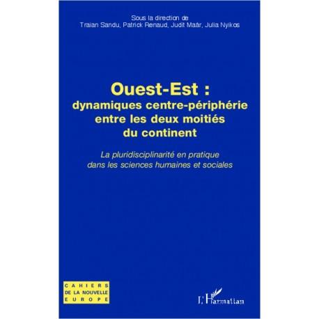 Ouest-Est : dynamiques centre-périphérie entre les deux moitiés du continent Recto