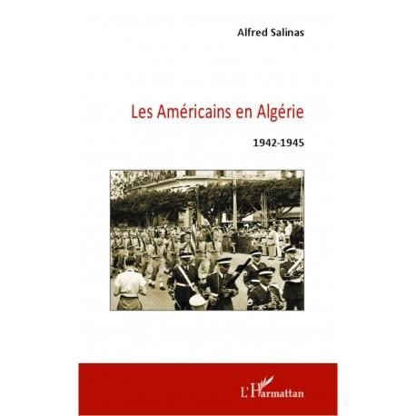 Les Américains en Algérie 1942-1945 Recto