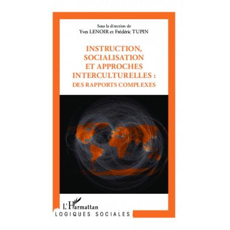 Instruction, socialisation et approches interculturelles : des rapports complexes Recto