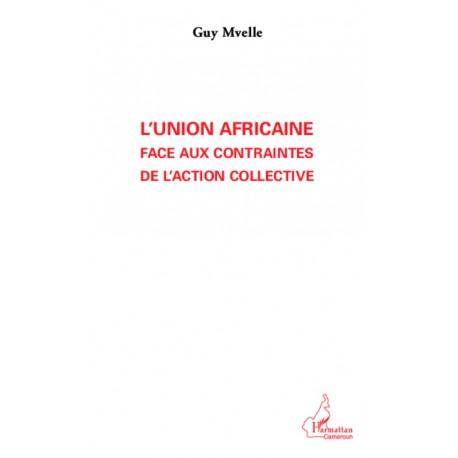 L'Union Africaine face aux contraintes de l'action collective Recto