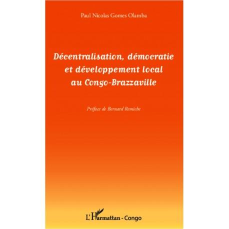 Décentralisation, démocratie et développement local au Congo-Brazzaville Recto