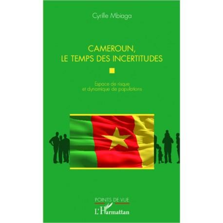 Cameroun, le temps des incertitudes Recto