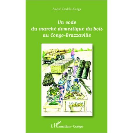 Un code du marché domestique du bois au Congo-Brazzaville Recto