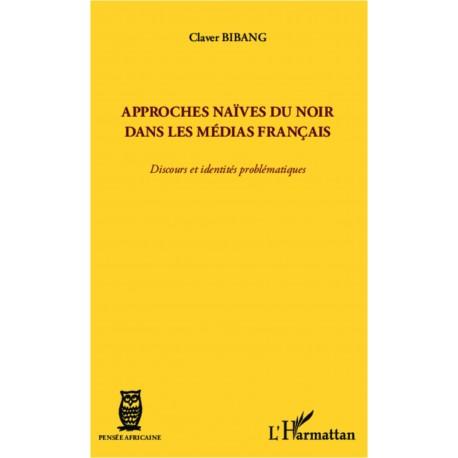 Approches naïves du Noir dans les médias français Recto