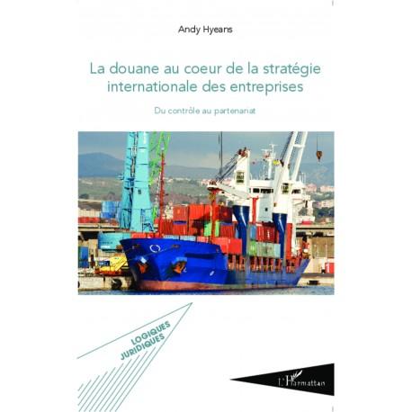 La douane au coeur de la stratégie internationale des entreprises Recto