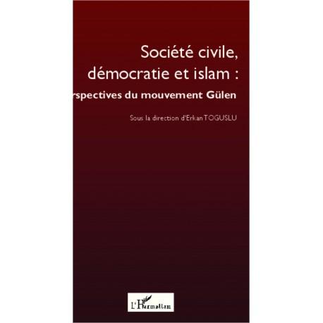 Société civile, démocratie et islam : perspectives du mouvement Gülen Recto