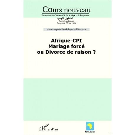 Afrique-CPI Mariage forcé ou divorce de raison ? Recto