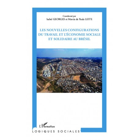 Les nouvelles configurations du travail et l'économie sociale et solidaire au Brésil Recto