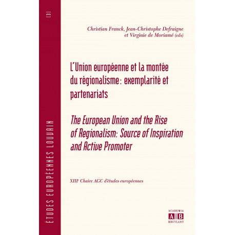 L'UNION EUROPEENNE ET LA MONTEE DU REGIONALISME: EXEMPLARITE ET PARTENARIATS Recto