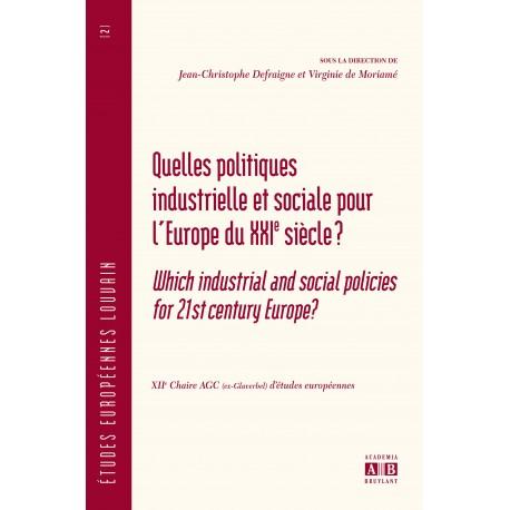 QUELLES POLITIQUES INDUSTRIELLE ET SOCIALE POUR L'EUROPE DU XXIe SIECLE? Recto