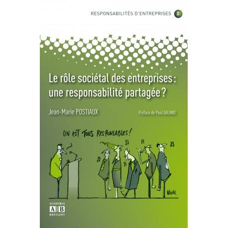LE ROLE SOCIETAL DES ENTREPRISES: UNE RESPONSABILITE PARTAGEE? Recto