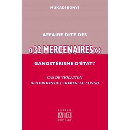 AFFAIRE DITE DES «32 MERCENAIRES», GANGSTERISME D'ETAT? Recto