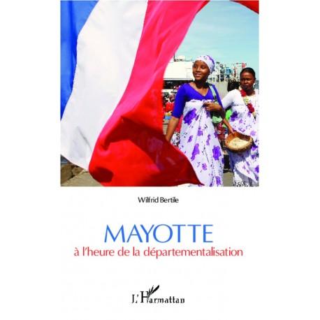 Mayotte à l'heure de la départementalisation Recto